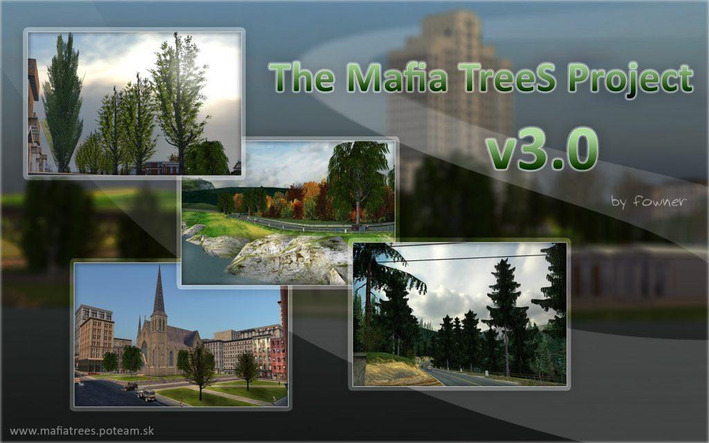 Мод для Mafia The Mafia TreeS Project 3.0