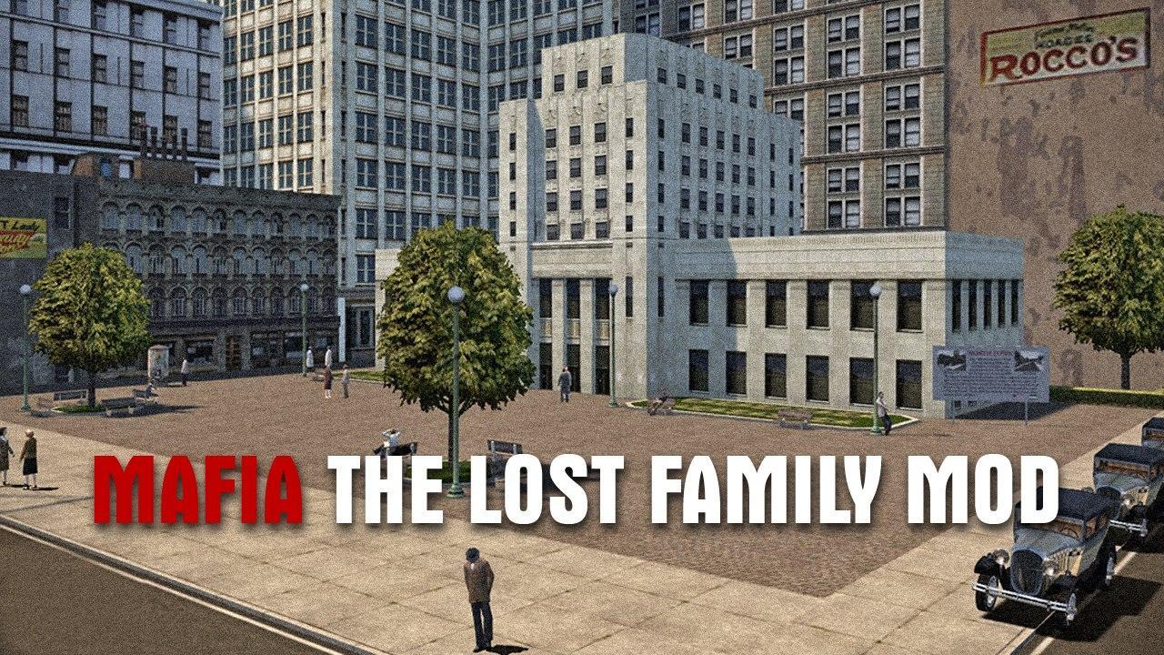 Mafia: The Lost Family Mod (Международная версия) в Mafia 1