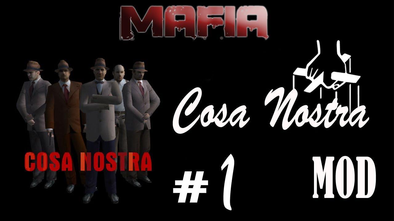 Cosa Nostra мод в Mafia 1